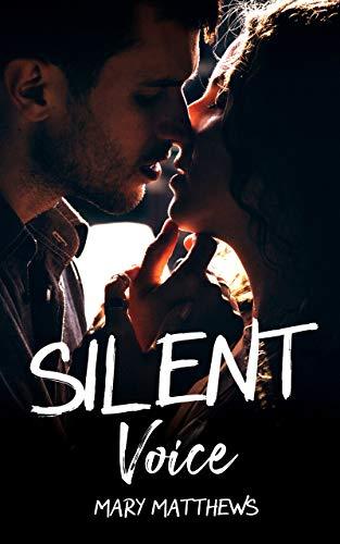 Silent Voice par Mary Matthews