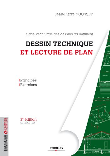 Dessin technique et lecture de plan (Blanche BTP) par Jean-Pierre Gousset