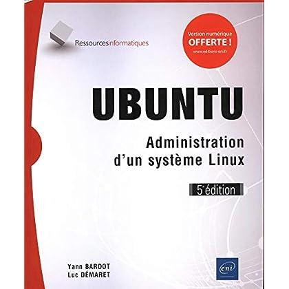Ubuntu - Administration d'un système Linux (5e édition)