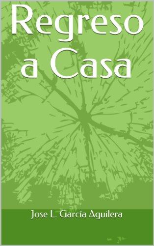 Regreso a Casa por Jose L. García Aguilera