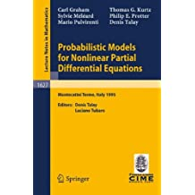 Probabilistic Models for Nonlinear Partial Differential Equations: Lectures given at the 1st Session of the Centro Internazionale Matematico Estivo ... (Lecture Notes in Mathematics, Band 1627)