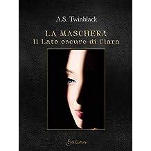 La maschera: Il lato oscuro di Clara