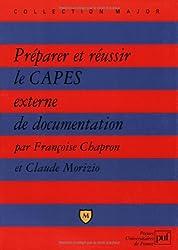 Préparer et réussir le CAPES externe de documentation