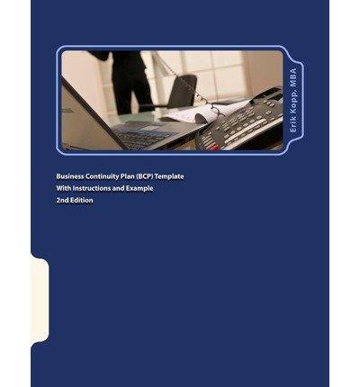 [(Business Continuity Plan (Bcp) Template with Instructions and Example )] [Author: Erik Kopp] [Sep-2011] par Erik Kopp