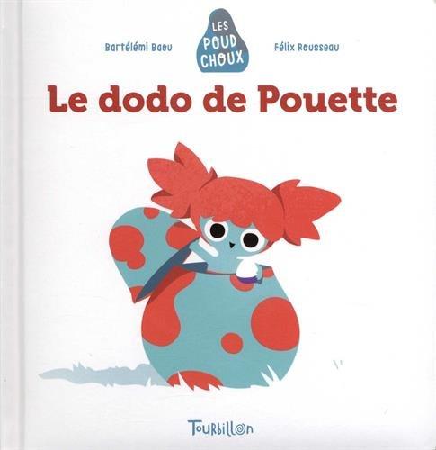 Le dodo de Pouette - Poudchoux (Les Poudchoux) por Bartélémi Baou