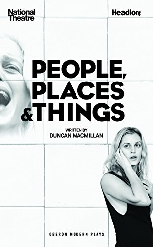 People, Places & Things (Oberon Modern Plays)