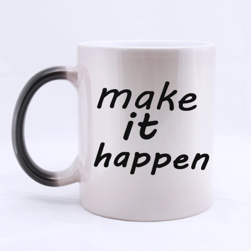 Halloween's Day Gifts Motivational Saying make it happen 100% Ceramic 11-Ounce Morphing Mug