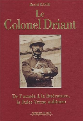 Le Colonel Driant, De l'arme  la littrature, le Jules Verne militaire