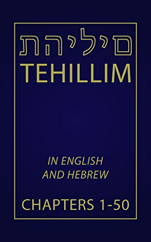 tehillim-chapters-1-50-english-and-hebrew-english-edition