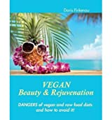 BY Pirkenau, Doris ( Author ) [ VEGAN BEAUTY & REJUVENATION ] Jul-2014 [ Paperback ]