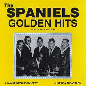 Golden Hits by Spaniels (1994-11-15) -