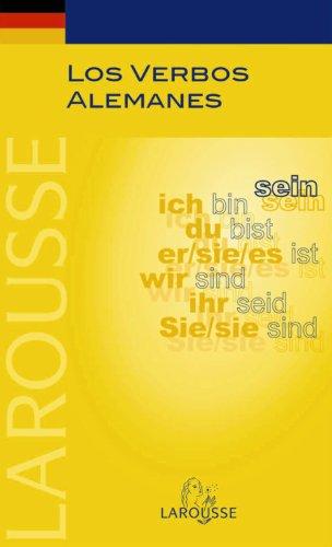 Los Verbos Alemanes (Larousse - Lengua Alemana - Manuales Prácticos)