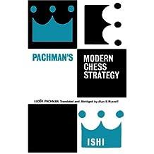 Pachman's Modern Chess Strategy by Ludek Pachman (2013-03-16)