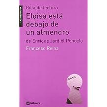 Guía de lectura de 'Eloísa está debajo de un almendro': de Enrique Jardiel Poncela (La llave maestra)