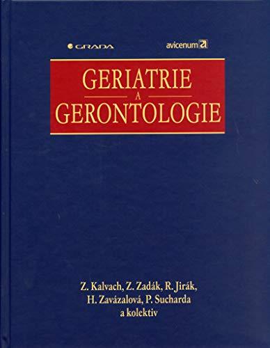 Geriatrie a gerontologie (2005)