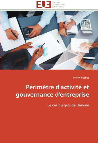 primtre-dactivit-et-gouvernance-dentreprise-le-cas-du-groupe-danone