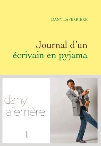 Journal d'un écrivain en pyjama |