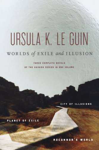 Worlds of Exile and Illusion: Three Complete Novels of the Hainish Series in One Volume--Rocannon's World; Planet of Exile; City of Illusions by Ursula K. Le Guin (1996-10-15)