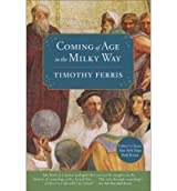 Coming of Age in the Milky Way (Paperback) - Common