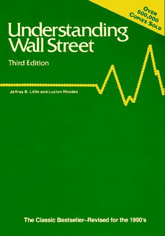 Understanding Wall Street by Jeffrey B. Little (1991-08-01)