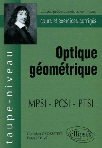 Optique géométrique MPSI-PCSI : Cours et exercices corrigés
