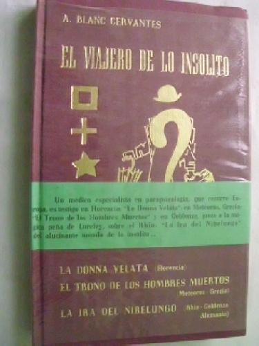 Portada del libro EL VIAJERO DE LO INSÓLITO (tomo 1)