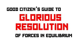 Glorious Resolution Of Forces In Equilibrium by [Beveridge, Colin]