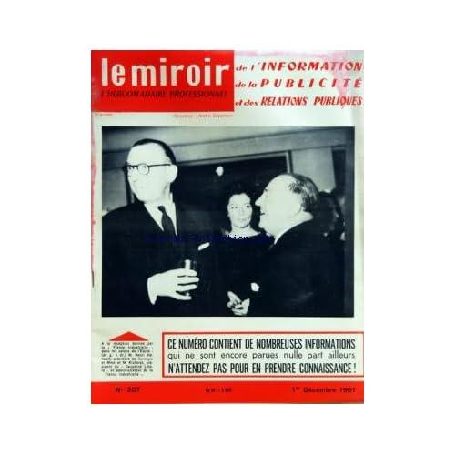 MIROIR DE L'INFORMATION DE LA PUBLICITE ET DES RELATIONS PUBLIQUES (LE) [No 207] du 01/12/1961