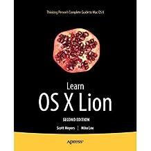 [(Learn OS X Lion )] [Author: Scott Meyers] [Oct-2011]