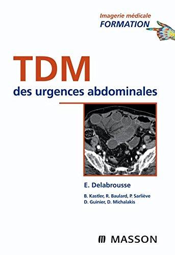 TDM des urgences abdominales (Ancien Prix éditeur : 76 euros)