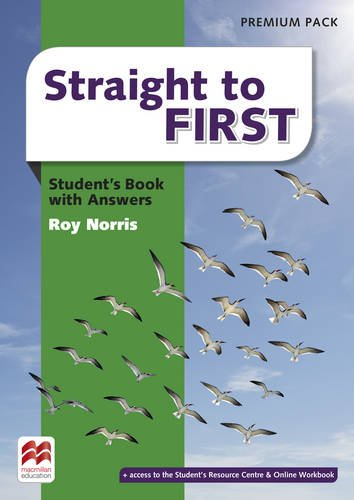 Straight to first. Student's book. With key. Per le Scuole superiori. Con espansione online