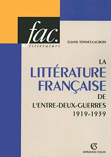 La littérature française de l'entre-deux-guerres 1919-1939
