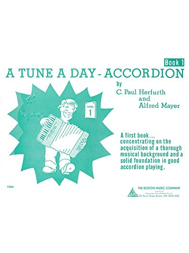 A Tune A Day For Accordion Book One. Partitions pour Accordéon