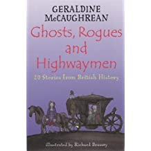 Ghosts, Rogues and Highwaymen