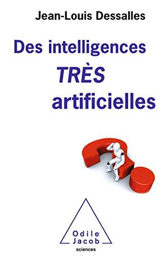 Des intelligences TRÈS artificielles (OJ.SCIENCES) par Odile Jacob