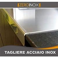 ZeroInox spianatoio Tabla de Cortar de Acero Inoxidable Varias Medidas para Proteger EL Plano de la Cocina Profundidad 60cm