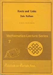 Knots and Links (Mathematics lecture series; 7)