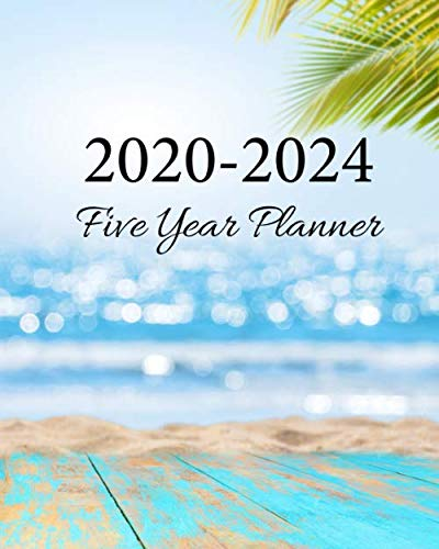 2020-2024 Five Year Planner: Happy Beach, Weekly Monthly Schedule Organizer Agenda, 60 Month For The Next Five Year with Holidays and Inspirational Quotes -