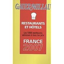 Guide Gault et Millau France : Avec le guide Mercure Hôtels et Restaurants