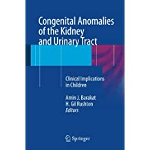 Congenital Anomalies of the Kidney and Urinary Tract: Clinical Implications in Children