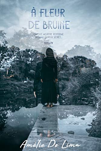 À Fleur de Bruine par Amélie De Lima