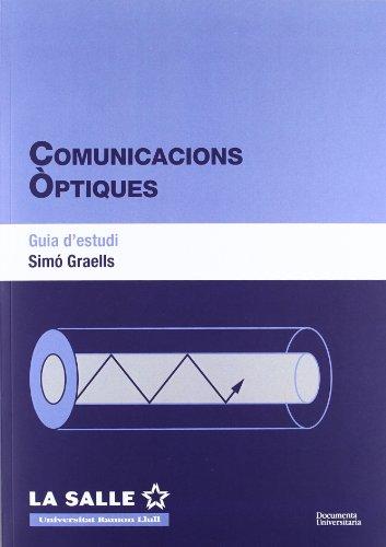 Comunicacions òptiques. Guia d'estudi (FUNITEC)