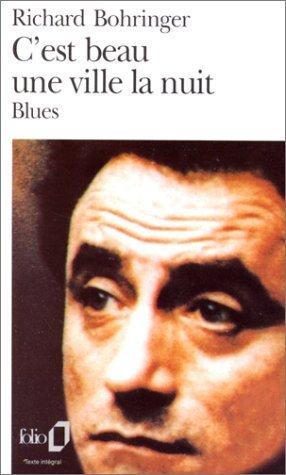 C'est beau une ville la nuit (Blues) de Richard Bohringer