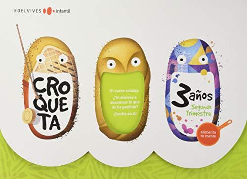 Proyecto Croqueta3 años : Segundo trimestre