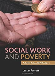 Social Work and Poverty: A Critical Approach