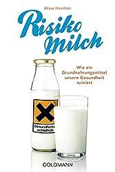 Risiko Milch: Wie ein Grundnahrungsmittel unsere Gesundheit ruiniert