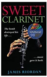 Sweet Clarinet by James Riordan (1999-11-04)