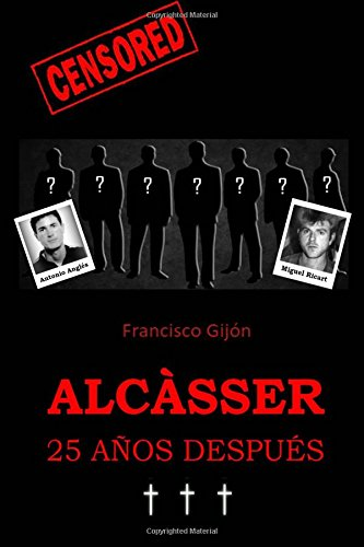 Alcasser 25 anos despues: Volume 3 (Censored)