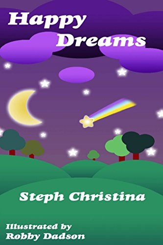 HAPPY DREAMS: A Bedtime Story (English Edition) PDF Books
