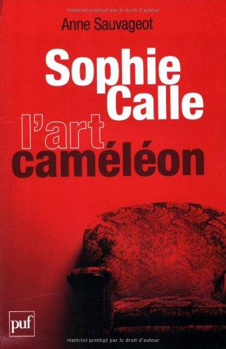Sophie Calle, l'art caméléon